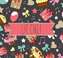 Eat Cake! by anabellstar
