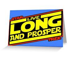 Live Long & Prosper Strikes Back Greeting Card