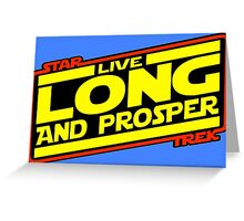 Live Long & Prosper Strikes Back Greeting Card