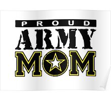 Proud Army Mom Poster