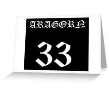 Aragorn 33 Greeting Card