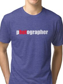 One HOT Photographer Tri-blend T-Shirt