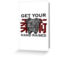 """Get Your Hand Raised"" - Jiu Jitsu Bulldog (on white) Greeting Card"