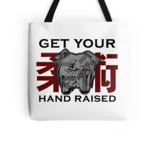 """Get Your Hand Raised"" - Jiu Jitsu Bulldog (on white) Tote Bag"