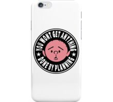 Karl Pilkington - You Wont Get Anything Done By Planning iPhone Case/Skin