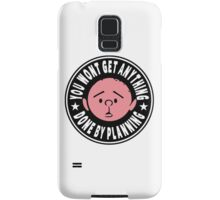 Karl Pilkington - You Wont Get Anything Done By Planning Samsung Galaxy Case/Skin
