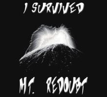 I Survived Mt. Redoubt by mobii