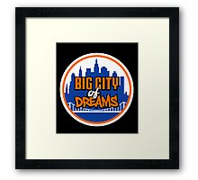 Big City of Dreams Framed Print