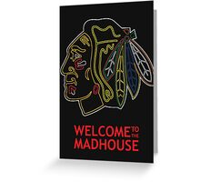 Madhouse Chicago Blackhawks Greeting Card