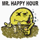 Mr Happy Hour... by Monstar