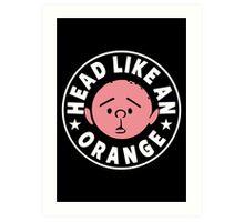 Karl Pilkington - Head Like An Orange Art Print
