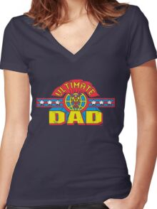Ultimate Dad Superhero Father's Day Man Women's Fitted V-Neck T-Shirt