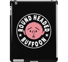 Karl Pilkington - Round Headed Buffoon iPad Case/Skin