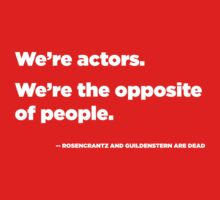 We're Actors. We're the Opposite of People.  by TOPtheaterCo