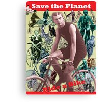 Save the Planet, Ride a Bike! Canvas Print