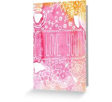 Bright Watercolor - I Love You Greeting Card