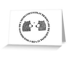 She's the Prettiest Girl at the Party - Bears Greeting Card