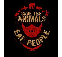 save the animals, EAT PEOPLE (8) Photographic Print