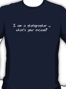 Photographer Tee ~ No 1 T-Shirt