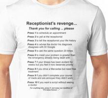 Receptionist's Revenge Tee T-Shirt