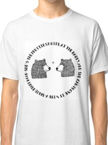 She's the Prettiest Girl at the Party - Bears Classic T-Shirt