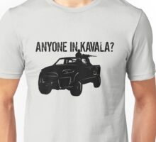 ANYONE IN KAVALA - Arma 3 Unisex T-Shirt