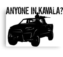 ANYONE IN KAVALA - Arma 3 Canvas Print