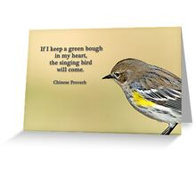 Green bough in my heart . . . Greeting Card