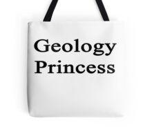 Geology Princess  Tote Bag