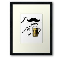 I moustache you for a beer Framed Print