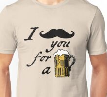 I moustache you for a beer Unisex T-Shirt