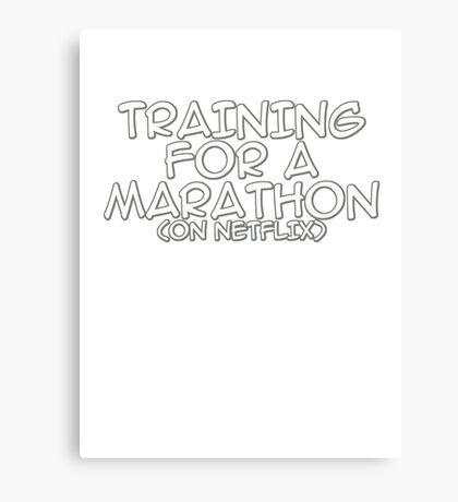 Training for a marathon (on netflix) Canvas Print
