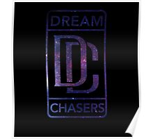 Dream Chasers Galaxy Poster