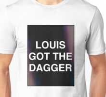 LOUIS GOT THE DAGGER Unisex T-Shirt