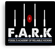 FARK Sam Newman Fossils Academay Reliable Kicking Shirt Canvas Print