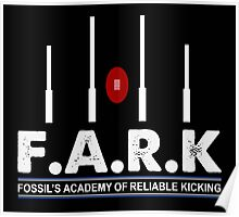 FARK Sam Newman Fossils Academay Reliable Kicking Shirt Poster
