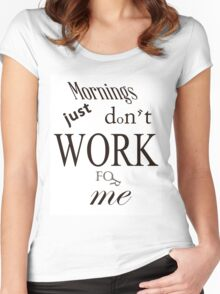 Mornings  Women's Fitted Scoop T-Shirt