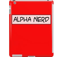 Alpha nerd iPad Case/Skin
