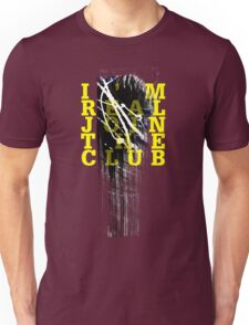 I'm real join the club. Unisex T-Shirt
