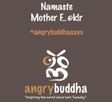 Namaste (Dark) by 1angrybuddha