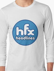 HFX Headlines - Fake Fashion Is In Long Sleeve T-Shirt