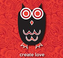 Create Love - Owl Red by mediummania