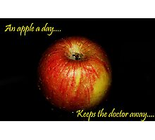 An apple a day, keeps the doctor away.. Photographic Print