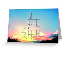 Life Is Greeting Card