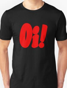Oi! (red print) T-Shirt