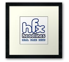 HFX Headlines - Pretend To Wear The Truth Framed Print