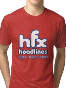 HFX Headlines - Pretend To Wear The Truth Tri-blend T-Shirt