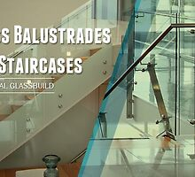Glass Balustrades and Staircases by Crystal Glassbuild by fencing01