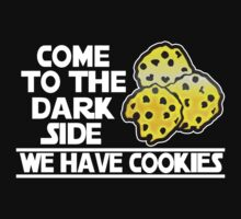 Come To The Dark Side We Have Cookies by DcReddawn