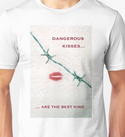 dangerous kisses Unisex T-Shirt